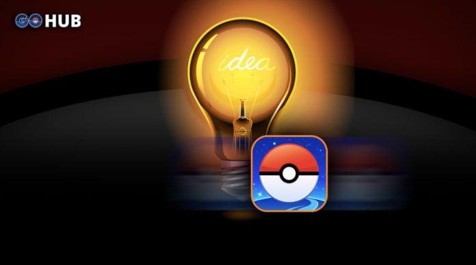 Pokemon GO Ideas