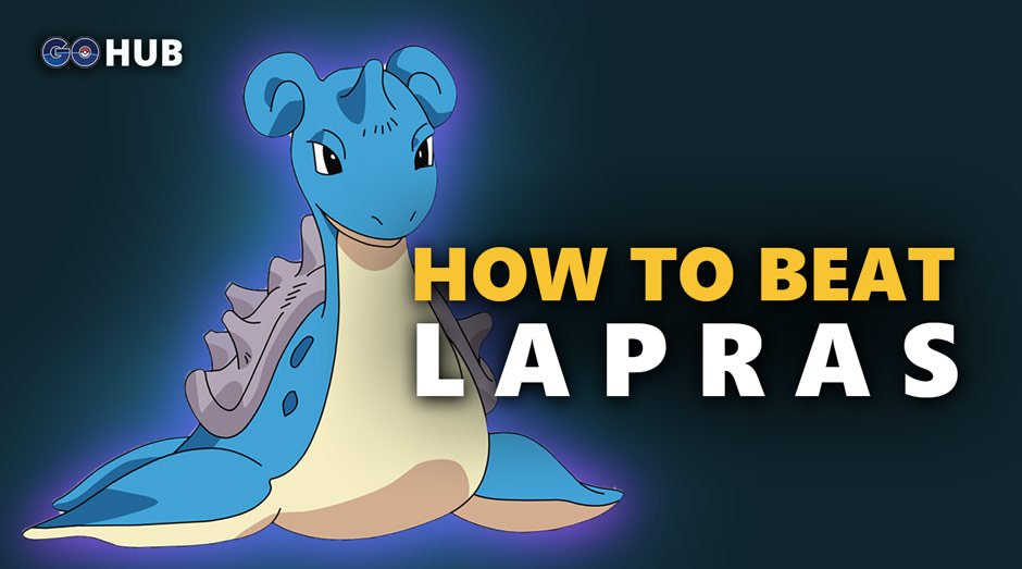 Lapras in Pokémon GO | Best Moves | Counters | Stats