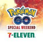Special Weekend Pokémon GO 7-Eleven